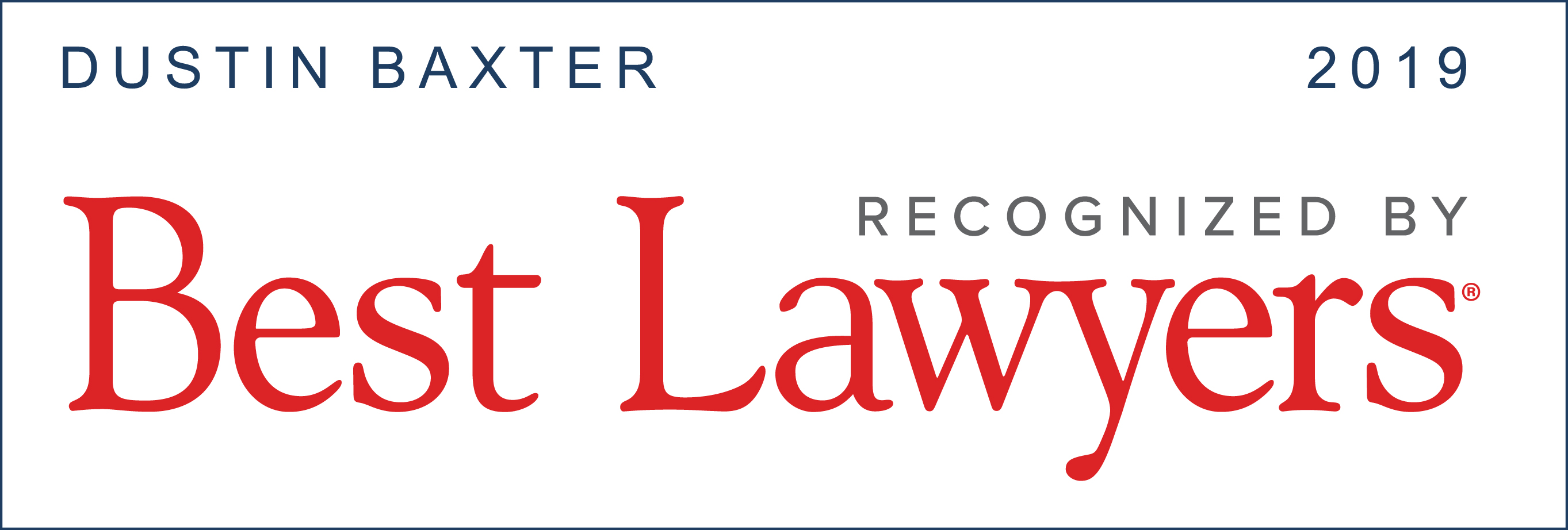 Best Lawyers- Dustin Baxter